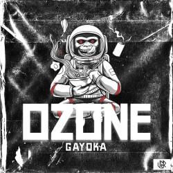 Gayoka - Ozone